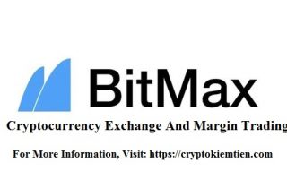 Bitmax Cryptocurrency Exchange Review – How To Register And Verify Account?